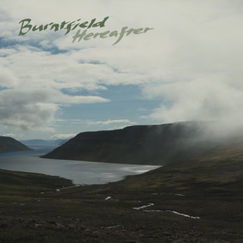 Burntfield – Hereafter (CD/Digital)